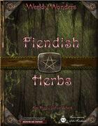 Weekly Wonders - Fiendish Herbs