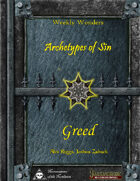Weekly Wonders - Archetypes of Sin Volume III - Greed