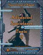 Spacefarer's Digest 007 - Advanced Spacefarer Feats 2
