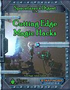 Spacefarer's Digest 016 - Cutting Edge Magic Hacks