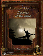Advanced Options: Secrets of the Monk