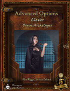 Advanced Options: Clever Rogue Archetypes