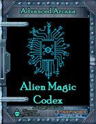 Advanced Arcana - Alien Magic Codex