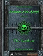 Weekly Wonders - Archetypes of the Afterlife Volume III - The Restless