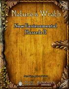 Nature's Wrath - New Environmental Hazards II