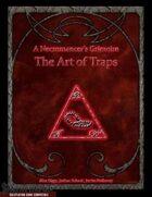 A Necromancer's Grimoire: The Art of Traps