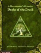 A Necromancer's Grimoire: Paths of the Druid