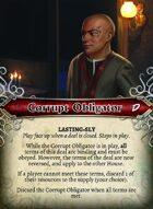 Corrupt Obligator - Custom Card