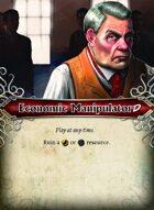Economic Manipulator - Custom Card