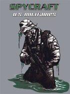 Classic Spycraft: U.S. Militaries