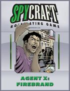 Agent X: Firebrand