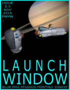 LAUNCH WINDOW Issue 0.5