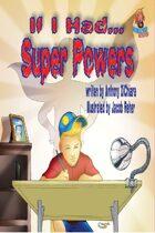 If I Had Super Powers