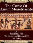 The Curse of Amun Menetnashte