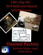 GM's Maps #67: Haunted Rectory Halloween Special