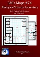 GM's Maps #74: Biological Sciences Laboratory