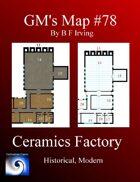 GM's Maps #78: Ceramics Factory