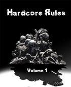 Hardcore Rules Volume 1
