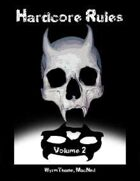Hardcore Rules Volume 2