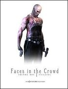 Faces In The Crowd, Volume 1 : Villains
