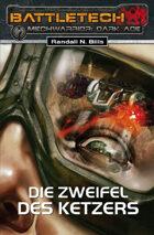 Battletech Die Zweifel des Ketzers Mechwarrior Dark Age 17 (EPUB) als Download kaufen
