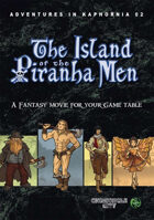The Island of the Piranha Men (Adventures in Kaphornia 02) (EPUB)