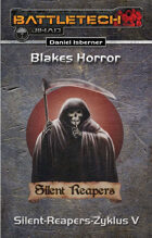 BattleTech: Silent-Reapers-Zyklus 5 - Blakes Horror (EPUB) als Download kaufen