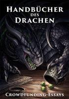 Handbücher des Drachen – Crowdfunding-Essays (PDF) als Download kaufen