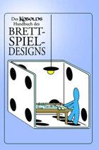 Des Kobolds Handbuch des Brettspiel-Designs (PDF) als Download kaufen