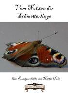 Vom Nutzen der Schmetterlinge