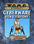 Torg Eternity: Cyberware for Everyone