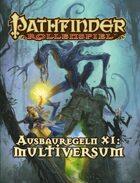 Pathfinder Ausbauregeln XI: Multiversum (PDF) als Download kaufen