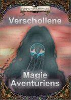 Verschollene Magie Aventuriens
