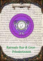 Karmale Rur & Gror-Priesterinnen
