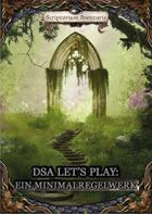 DSA Let's Play: Ein Minimalregelwerk (ehemals DSA Legacy)