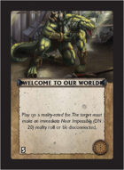 Torg Eternity - Core Earth Cosm Card - Welcome to Our World!