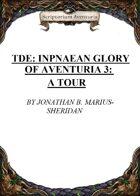 TDE: Inpnaean Glory of Aventuria 3: A Tour
