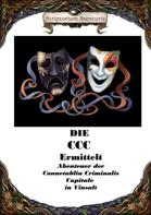 Die CCC Ermittelt - Abenteuer der Connetablia Criminale Capitalis in Vinsalt