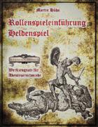 Rollenspieleinführung Heldenspiel  - Werkzeugsatz für Abenteuerschmiede