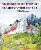 Die Rückkehr der Pikeniere / Das Herzogtum Engasal Teil 2 (so ziemlich)