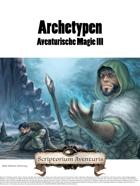 Archetypen Aventurische Magie III