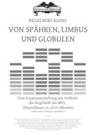 Regelwiki Audio | VON SPHÄREN, LIMBUS UND GLOBULEN