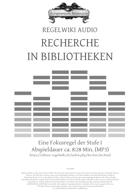 Regelwiki Audio | RECHERCHE IN BIBLIOTHEKEN
