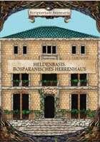 Heldenbasis: Bosparanisches Herrenhaus