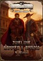 Zwei wie Hammer und Amboss   - 3 Ritter