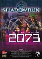 Shadowrun: State of the Art 2073