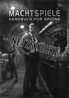 Shadowrun: Netzstücke (Zusatz zu Machtspiele - Handbuch für Spione)