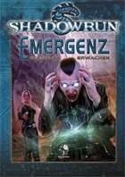 Shadowrun: Emergenz - Digitales Erwachen