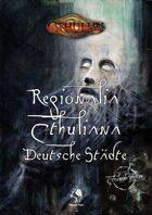 CTHULHU: Regionalia Cthuliana: Deutsche Städte