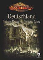 CTHULHU: Deutschland - Blutige Kriege und Goldene Jahre - 2. Edition